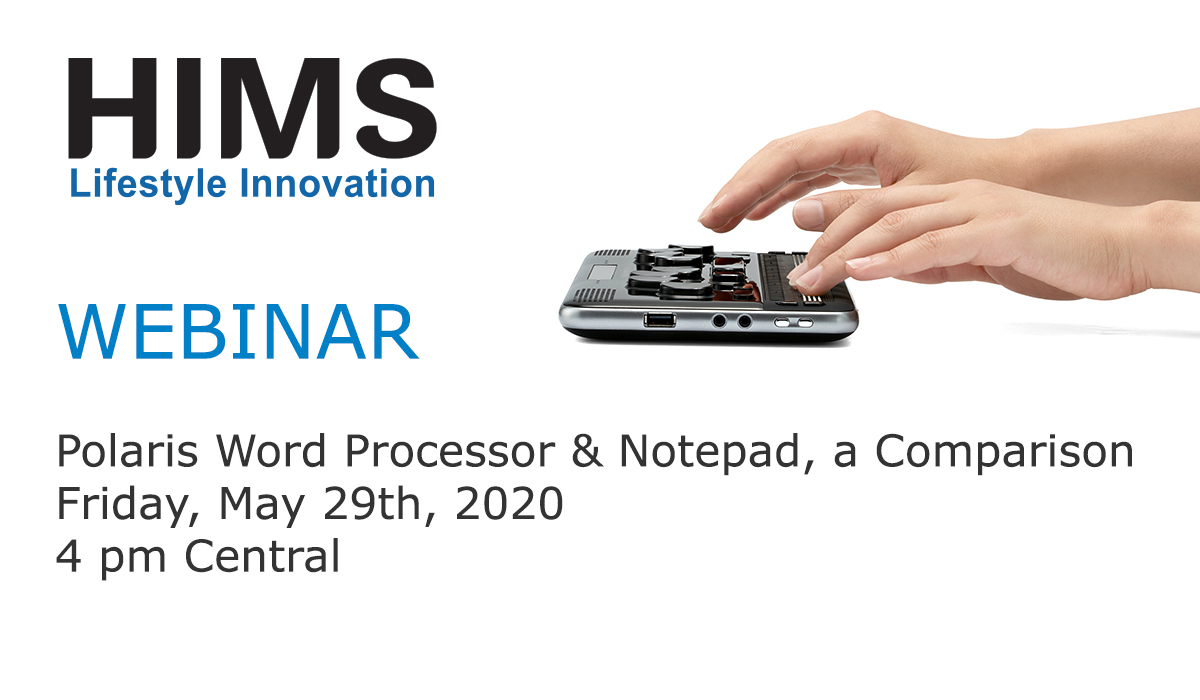 Webinar: Polaris Word processor and Notepad, a Comparison, 4 pm Central, May 29th, 2020.