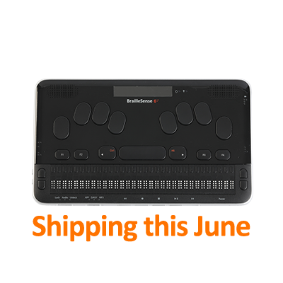 Image of the BrailleSense 6, 32-cell notetaker with text that says Shipping this June